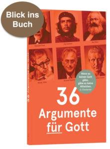 36 Argumente für Gott: Blick ins Buch